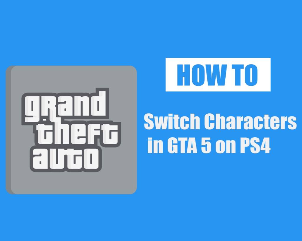 How to Switch Characters in GTA 5 on PS4