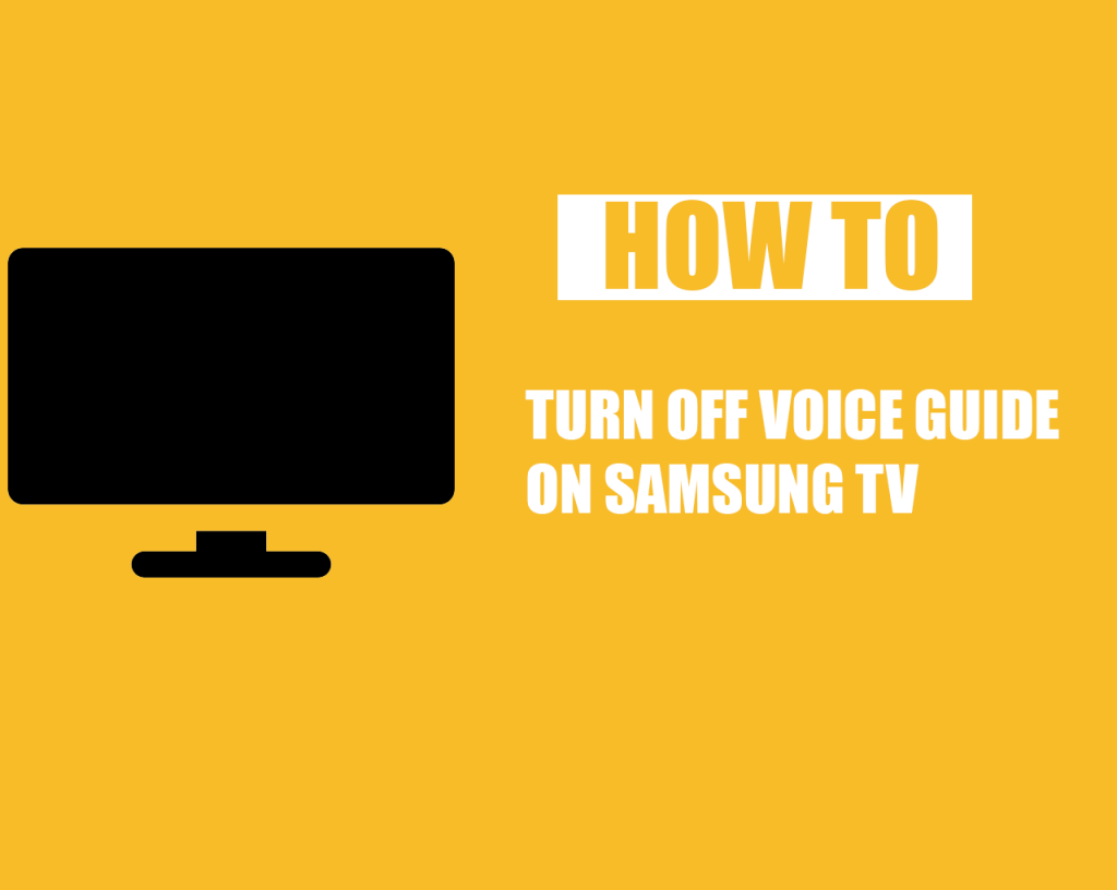 How to Turn Off Voice Guide on Samsung TV