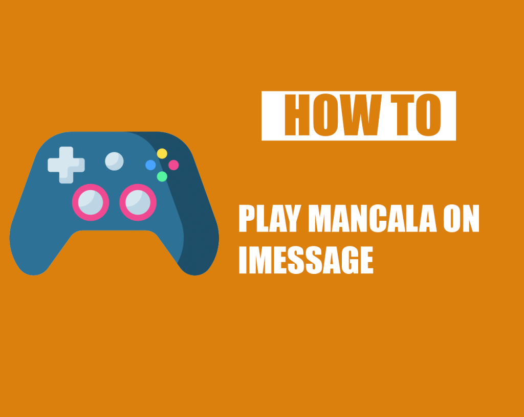 How to Play Mancala on iMessage