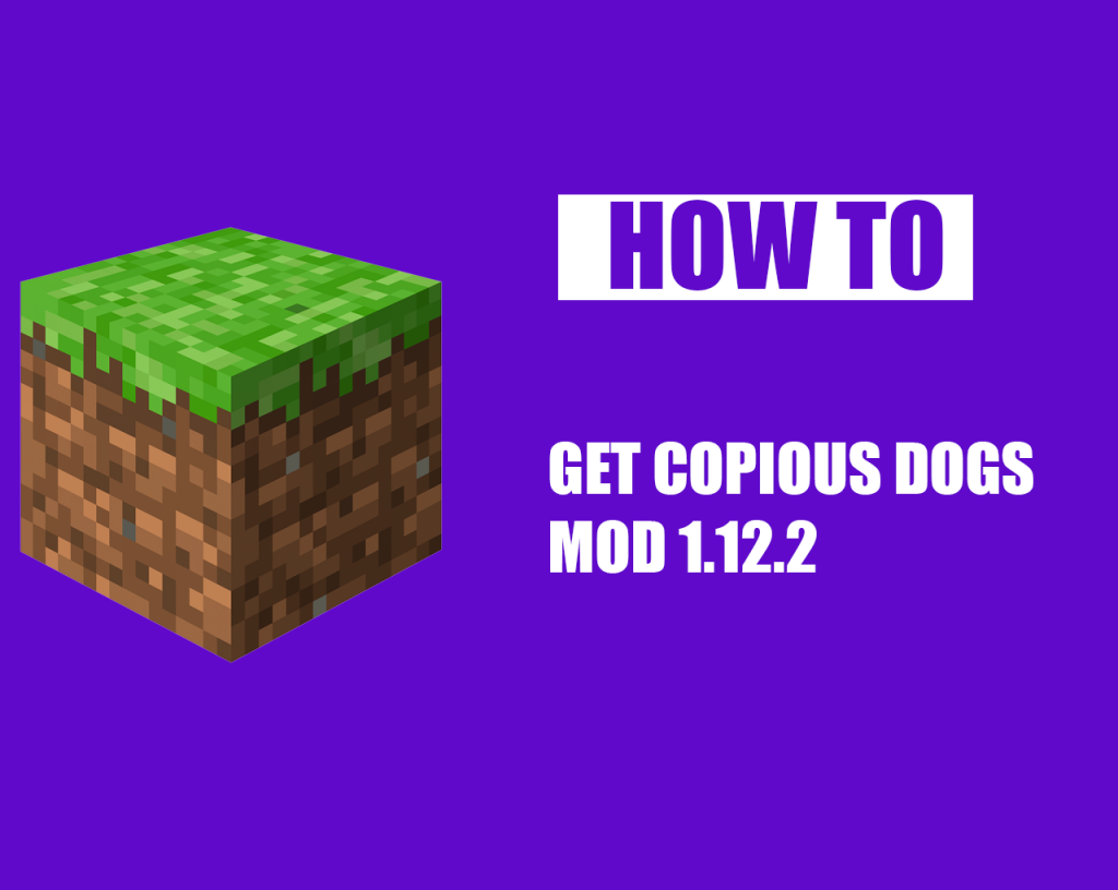 How to Get Copious Dogs Mod 1.12.2