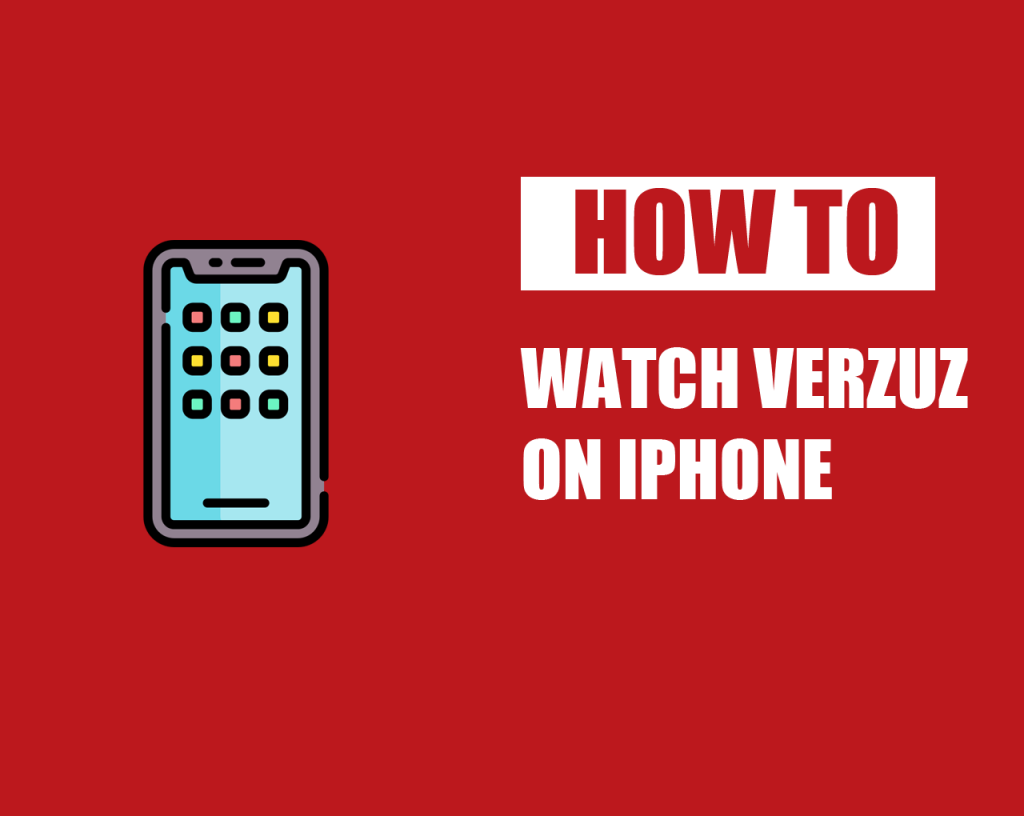 How To Watch Verzuz On iPhone