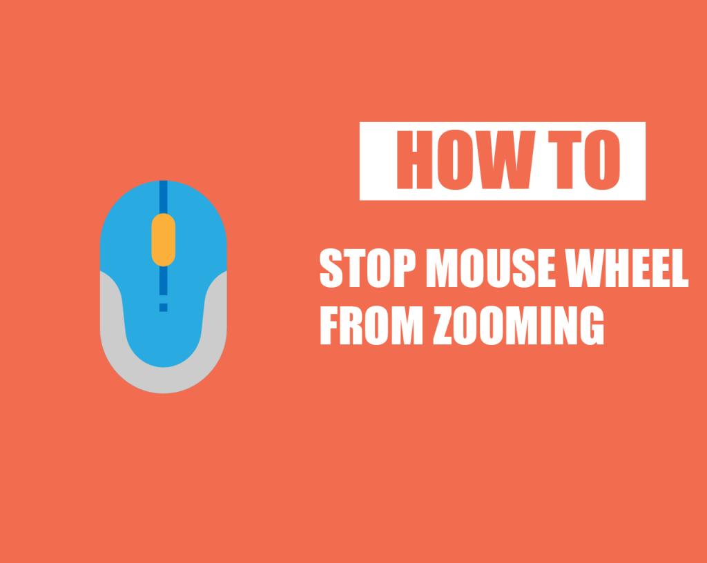 How to stop Mouse Wheel from Zooming